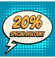 20 percent special discount comic book bubble text vector image