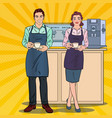 pop art couple of barista preparing coffee in cafe vector image