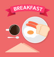 breakfast time and coffee cup is happiness vector image