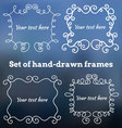 Set of hand-drawn frames vector image