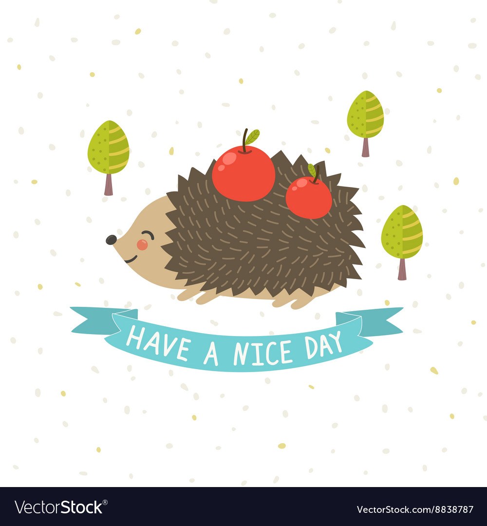 Have a nice day card with a cute hedgehog vector