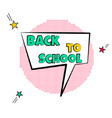 cartoon tag expression lettering back to school vector image