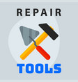 repair tools hammer trowel icon creative graphic vector image