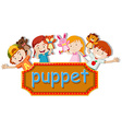 Children playing hand puppets vector image