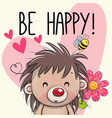 be happy greeting card with hedgehog vector image