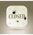 Black grunge template CLOSED vector image