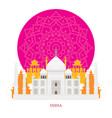 taj mahal india landmarks with decoration vector image