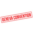Geneva Convention rubber stamp vector image