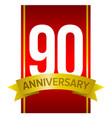 White digits 90 on red ninety years sign vector image