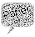 Why Your White Papers Don t Work text background vector image