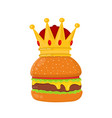 burger cheeseburger with crown vector image