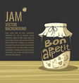 Bon appetit Jar of jam Background for your text vector image