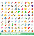 100 paying money icons set isometric 3d style vector image