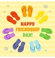Card for Happy Friendship day Rainbow flip flops vector image