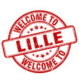 welcome to lille red round vintage stamp vector image