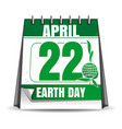 earth day calendar earth day date 22 april vector image