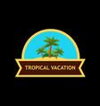 emblem with tropical nature landscape vector image