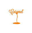 caramel isolated sign vector image vector image