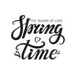 Spring time letteringSeason of love vector image