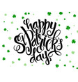 hand lettering saint patricks day greetings vector image