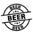 beer round grunge black stamp vector image