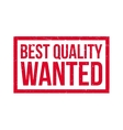 Best Quality Wanted rubber stamp vector image