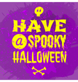 grungy typographic Halloween greeting card design vector image vector image