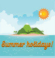 Card summer vacation vector image