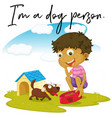 phrase expression for im a dog person vector image