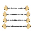 Internet computer addiction video games signs vector image