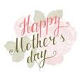 Happy Mothers Day type vector image