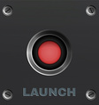 Red Button Launch vector image vector image