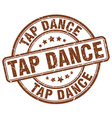 tap dance brown grunge round vintage rubber stamp vector image
