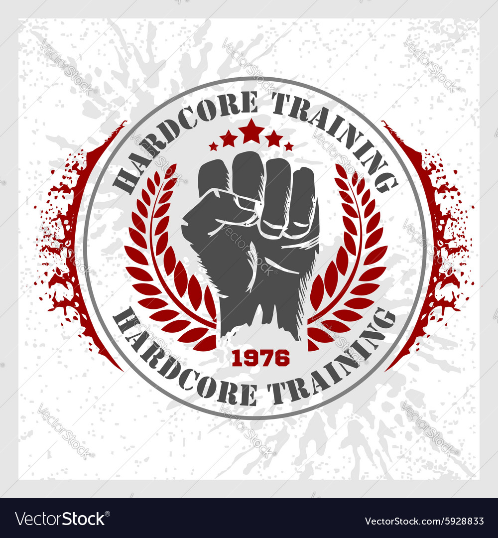 Hardcore training  fist and wreath vintage label vector