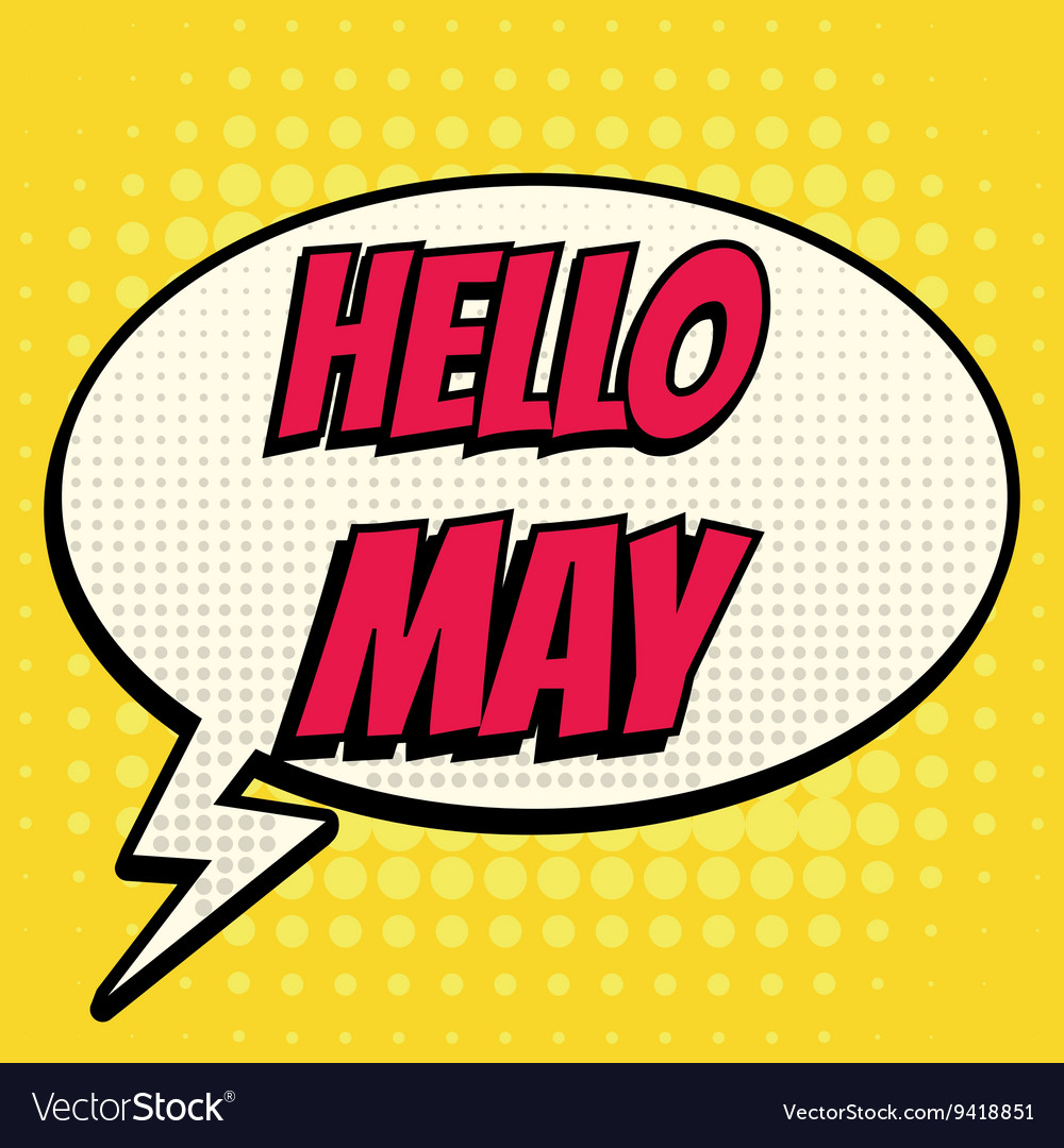 Hello may comic book bubble text retro style vector