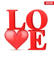 Word love with heart vector image
