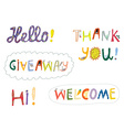 Hello welcome and other greeting words design set vector image