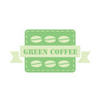 label for green coffee vector image vector image