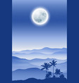 background with fullmoon palm tree and mountains vector image