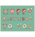 Happy Birthday Card Postcard Freaky Funny Cute vector image