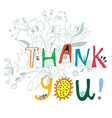Thank you print with flowers and lettering vector image