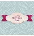 Happy Mothers Day realistic Card Template vector image