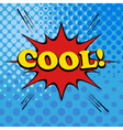 Comic bubble cool text vector image