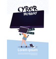 cyber monday sale poster with woman holding big tv vector image