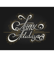 Happy Holidays Hand-writen Lettering vector image