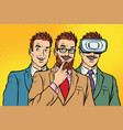 band trendy retro businessmen vr glasses vector image