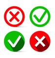 Tick - cross red and green symbols check mark vector image