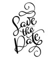 save the date vintage text calligraphy vector image