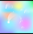 Transparent Bubble on Colorful Background vector image