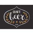 Craft Beer Template Hand Drawn Calligraphy Pen vector image